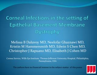 Corneal Infections in the setting of Epithelial Basement Membrane Dystrophy