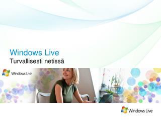 Windows Live Turvallisesti netiss