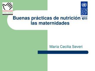 Buenas pr cticas de nutrici n en las maternidades