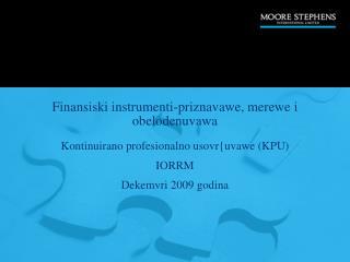 Finansiski instrumenti-priznavawe, merewe i obelodenuvawa