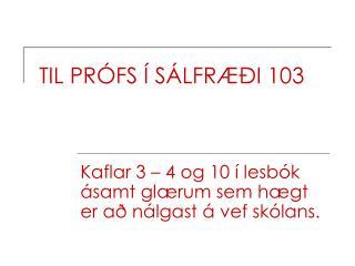 TIL PR FS   S LFR  I 103