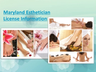 Maryland Esthetician License Information