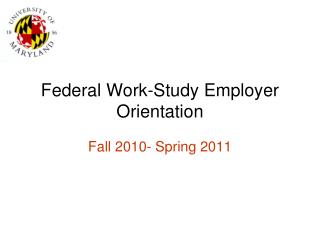 Federal Work-Study Employer Orientation