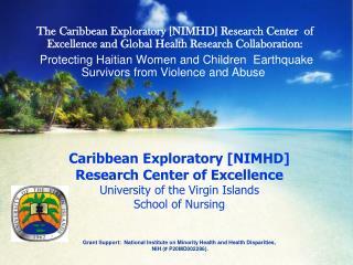 Caribbean Exploratory [NIMHD]  Research Center of Excellence University of the Virgin Islands School of Nursing   Grant