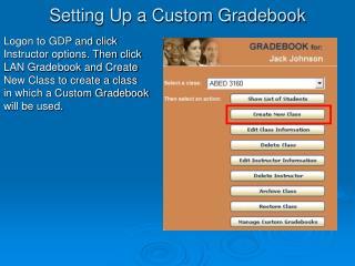 Setting Up a Custom Gradebook