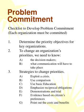 Problem  Commitment