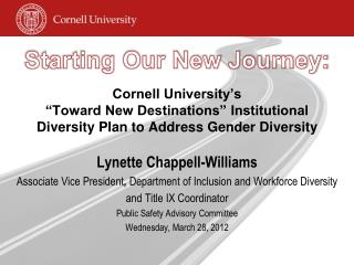 Cornell University s   Toward New Destinations  Institutional Diversity Plan to Address Gender Diversity