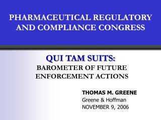 PHARMACEUTICAL REGULATORY AND COMPLIANCE CONGRESS