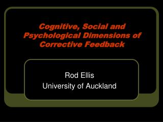 Cognitive, Social and Psychological Dimensions of Corrective Feedback