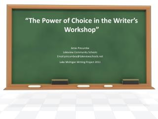 The Power of Choice in the Writer s Workshop
