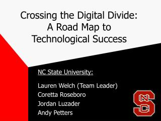 Crossing the Digital Divide: A Road Map to  Technological Success