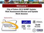 City of Salem 2012 NHMP Update: Risk Assessment Review and Update Work Session