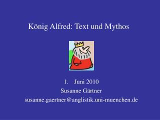 K nig Alfred: Text und Mythos