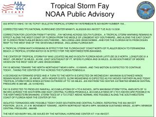 000 WTNT31 KNHC 191150 TCPAT1 BULLETIN TROPICAL STORM FAY INTERMEDIATE ADVISORY NUMBER 15A...  CORRECTED NWS TPC