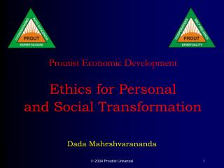 Proutist Economic Development   Ethics for Personal  and Social Transformation