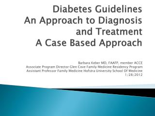 Diabetes Guidelines An Approach to Diagnosis and Treatment A Case Based Approach