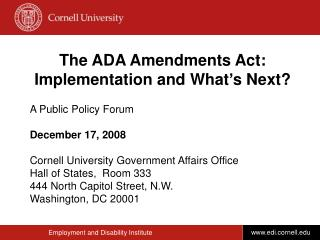 The ADA Amendments Act: Implementation and What s Next