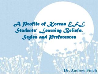 A Profile of Korean EFL Students