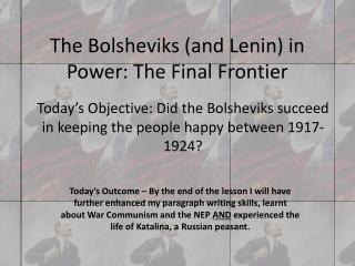 The Bolsheviks and Lenin in Power: The Final Frontier