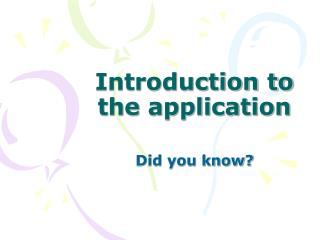 Introduction to the application