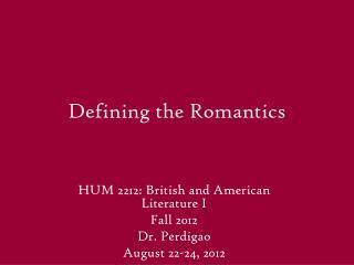 Defining the Romantics