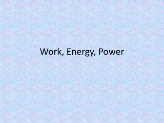 Work, Energy  Power