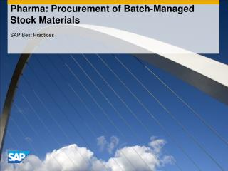 Pharma: Procurement of Batch-Managed Stock Materials