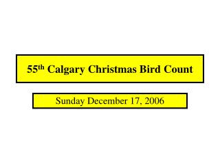 55th Calgary Christmas Bird Count