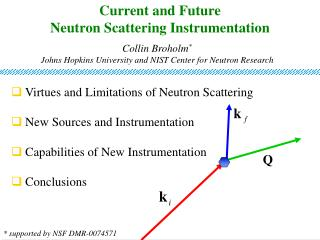 Current and Future  Neutron Scattering Instrumentation