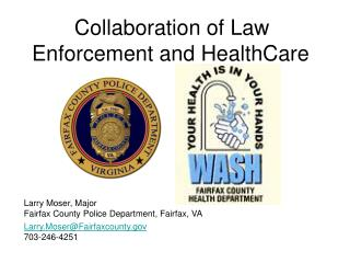 Collaboration of Law Enforcement and HealthCare