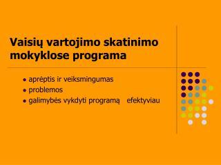 Vaisiu vartojimo skatinimo mokyklose programa