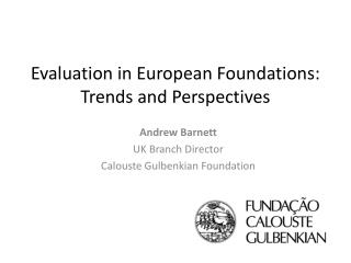 Evaluation in European Foundations: Trends and Perspectives