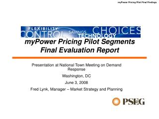 MyPower Pricing Pilot Segments Final Evaluation Report