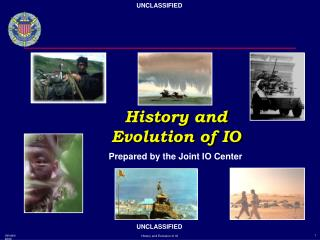 History andEvolution of IO