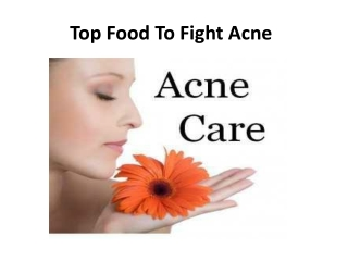 Top Food To Fight Acne