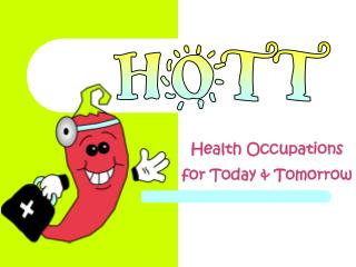 Health Occupations for Today  Tomorrow