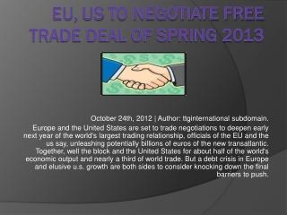 EU, VS te onderhandelen over vrije handel deal van de lente