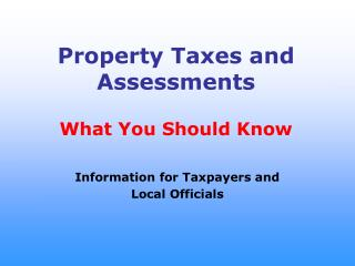 Property Taxes and Assessments  What You Should Know