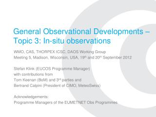 General Observational Developments   Topic 3: In-situ observations