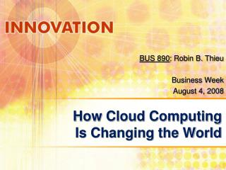 How Cloud Computing Is Changing the World