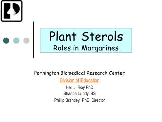 Plant Sterols Roles in Margarines