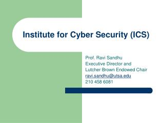 Institute for Cyber Security ICS