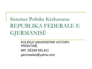 Sistemet Politike Krahasuese REPUBLIKA FEDERALE E GJERMANIS
