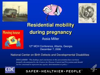 Residential mobility during pregnancy