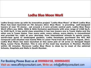 Lodha Blue Moon Tower Alpha 2, 3 bhk  @ 09999684166