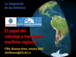 La integraci n  de las Am ricas      El papel del  cabotaje y transporte mar timo regional