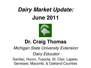 Dairy Market Update: June 2011