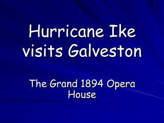 Hurricane Ike visits Galveston