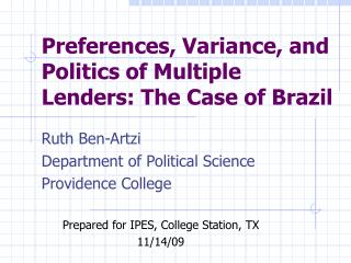 Preferences, Variance, and Politics of Multiple Lenders: The Case of Brazil