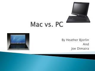 Mac vs. PC